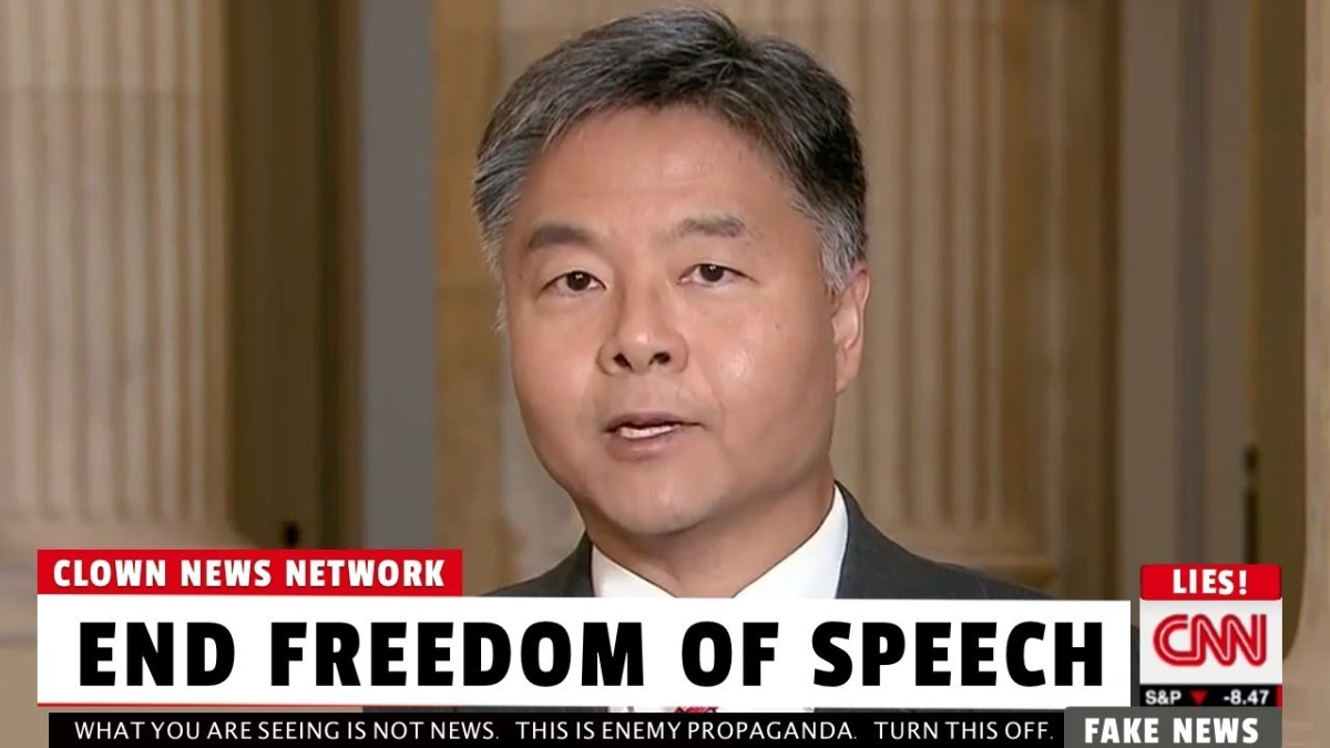 End Freedom of Speech Says Democrat Congressman Ted Lieu